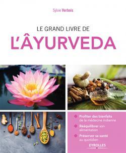 Le grand livre de l'ayurveda