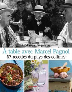 A table avec Marcel Pagnol