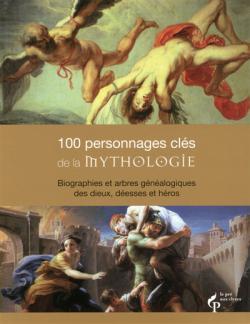 100 personnages cles de la mythologie